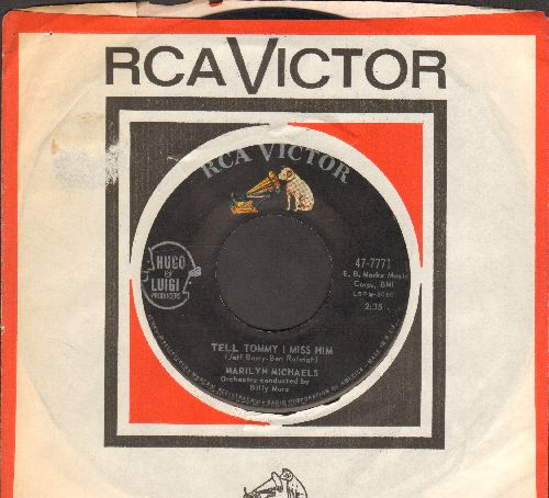 Michaels, Marilyn - Tell Tommy I Miss Him (Answer to -Tell Laura I Love Her-)/Everyone Was There But You (with RCA company sleeve) - VG7/ - 45 rpm Records