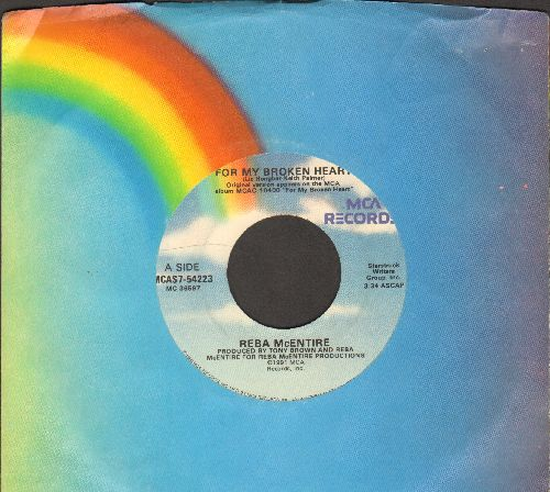 McEntire, Reba - For My Broken Heart/Bobby (with MCA company sleeve) - NM9/ - 45 rpm Records