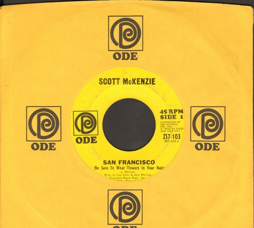 McKenzie, Scott - San Francisco (Be Sure To Wear Flowers In Your Hair)/What's The Difference (with RARE Ode company sleeve) - EX8/ - 45 rpm Records