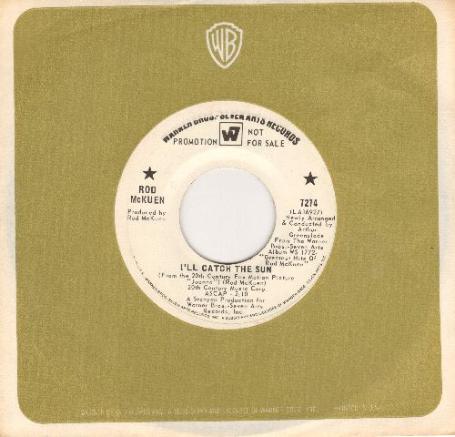 McKuen, Rod - I'll Catch The Sun/Boat Ride (DJ advance pressing with Warner Brothers company sleeve) - NM9/ - 45 rpm Records