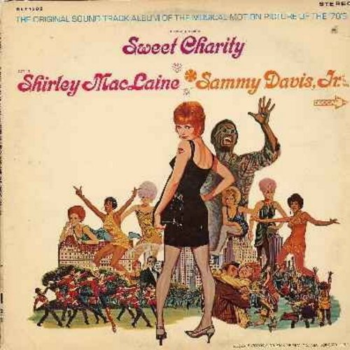 MacLaine, Shirley, Sammy Davis Jr. - Sweet Charity: Original Motion Picture Sound Track (vinyl STEREO LP record): Big Spender, Rhythm Of Life, If My Friends Could See Me Now, My Personal Property - NM9/VG7 - LP Records