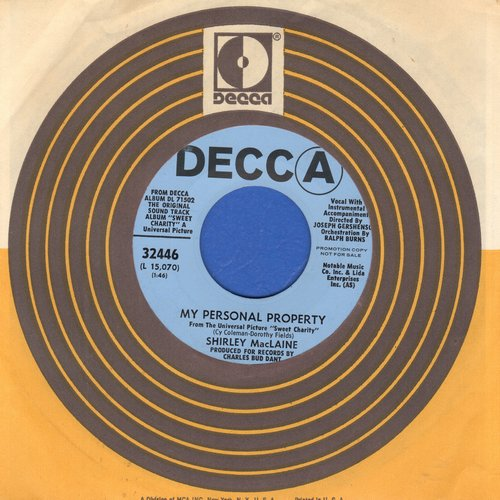 MacLaine, Shirley - My Personal Property/Where Am I Going (both songs from film -Sweet Charity-) (DJ advance copy with Decca company sleeve) - NM9/ - 45 rpm Records