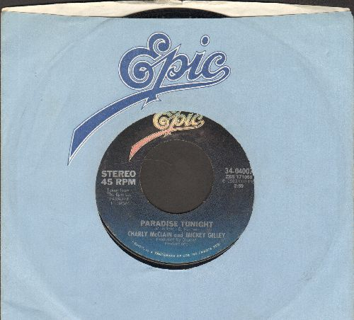 McClain, Charly & Mickey Gilley - Paradise Tonight/The Four Seasons Of Love (with Epic company sleeve) - EX8/ - 45 rpm Records
