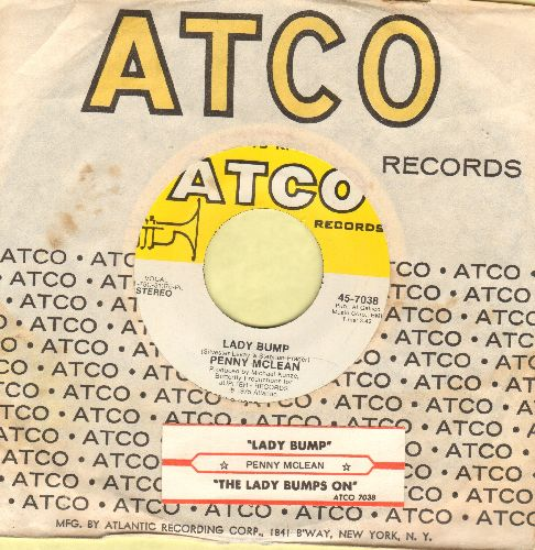 McLean, Penny - Lady Bump/The Lady Bumps On (Most successful title of various novelty records capitalizing on the 70s -Bump- Dance Craze) (with Atco company sleeve and juke box label) - EX8/ - 45 rpm Records