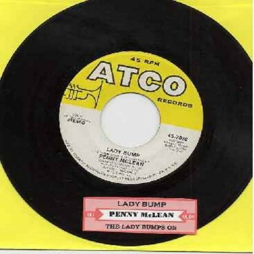 McLean, Penny - Lady Bump/The Lady Bumps On (Most successful title of various novelty records capitalizing on the 70s -Bump- Dance Craze) (with juke box label) - EX8/ - 45 rpm Records