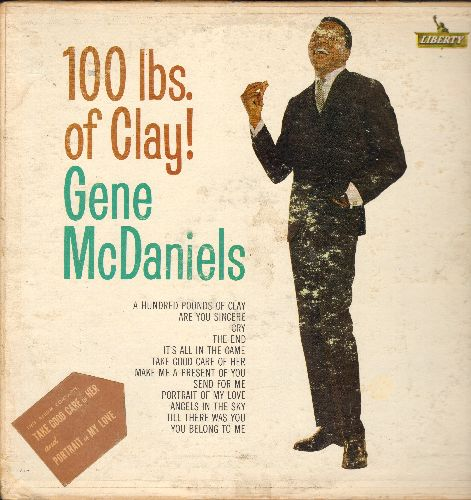 McDaniels, Gene - 100 Lbs. Of Clay!: Cry, It's All In The Game, Angels In The Sky, Till There Was You, You Belong To Me, The End (vinyl MONO LP record) - VG6/VG6 - LP Records