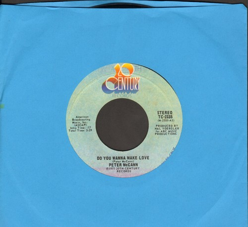 McCann, Peter - Do You Wanna Make Love (Or Do You Just Wanna Fool Around?)/Right Time Of The Night  - VG6/ - 45 rpm Records