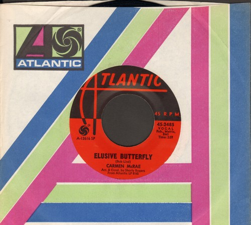 McRae, Carmen - Elusive Butterfly/I'm Always Drunk In San Francisco (with Atlantic company sleeve) - NM9/ - 45 rpm Records