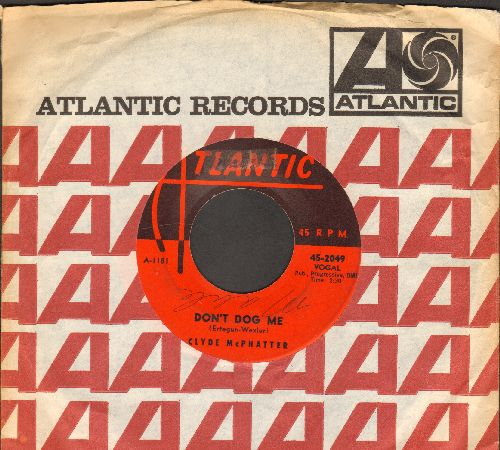 McPhatter, Clyde - Don't Dog Me/Just Give Me A Ring (with Atlantic company sleeve) (minor wol) - EX8/ - 45 rpm Records
