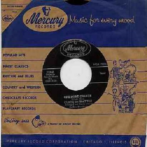 McPhatter, Clyde - One More Chance/Before I Fall In Love Again (with vintage Mercury company sleeve) - M10/ - 45 rpm Records