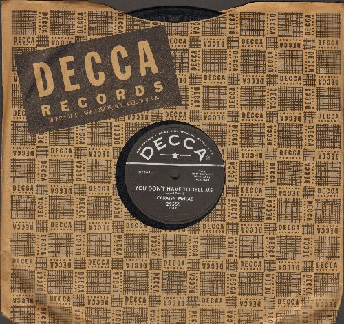 McRae, Carmen - Get Set/You Don't Have To Tell Me (10 inch 78 rpm record with Decca company sleeve) - EX8/ - 45 rpm Records