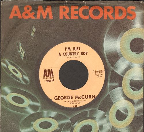 McCurn, George - I'm Just A Country Boy/In My Little Coner Of The World (with A&M company sleeve) - NM9/ - 45 rpm Records