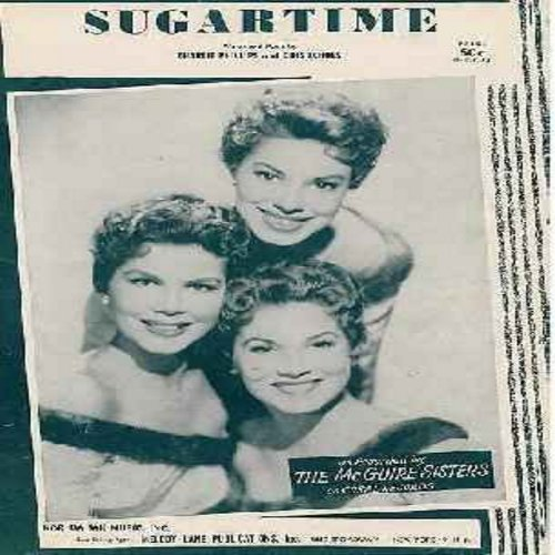 McGuire Sisters - Sugartime - Original first issue SHEET MUSIC for the song made popular by The McGuire Sisters. Beautiful portrait of the 50s Girl-Group on cover! - EX8/ - Sheet Music