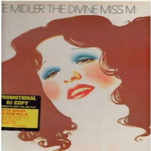 Midler, Bette - The Divine Miss M: Friends, Do You Want To Dance, Chapel Of Love, Am I Blue, Leader Of The Pack, Boogie Woogie Bugle Boy (vinyl STEREO LP record, DJ advance pressing) - NM9/EX8 - LP Records