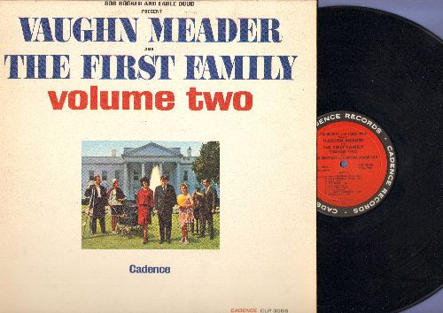 Meader, Vaughn and others - The First Family Volume 2: Parody of JFK Presidency, a comedy smash! Original first issue of million selling album! (vinyl MONO LP record) - EX8/EX8 - LP Records