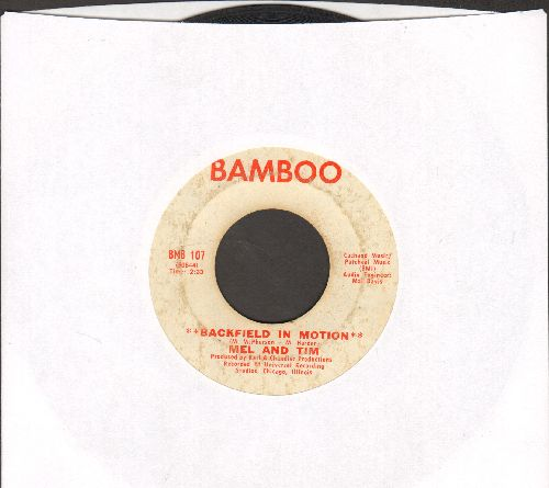 Mel & Tim - Backfield In Motion/Do Right Baby  - VG6/ - 45 rpm Records