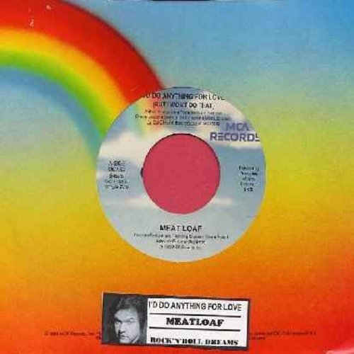 Meat Loaf - I'd Do Anything For Love (But I Won't Do That) (live version)/Rock & Roll Dreams Come True (with MCA company sleeve and juke box label) - EX8/ - 45 rpm Records