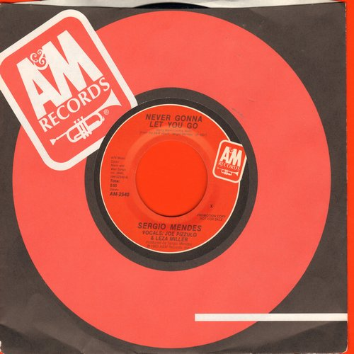 Mendes, Sergio - Never Gonna Let You Go/Carnaval (with A&M company sleeve) - NM9/ - 45 rpm Records