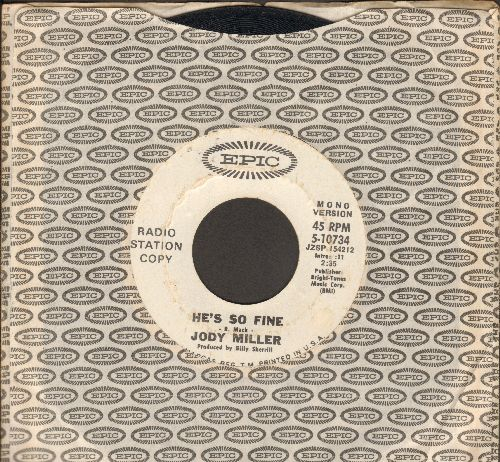 Miller, Jody - He's So Fine (double-A-sided DJ advance pressing with STEREO and MONO version of hit) - EX8/ - 45 rpm Records