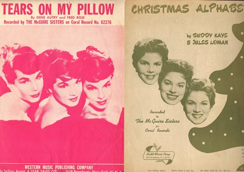 McGuire Sisters - Set of 2 Vintage SHEET MUSIC - Includes Tears On My Pillow and Christmas Alphabet, BEAUTIFUL cover art of Trio! GREAT gift for a fan of the famous Girl-Group! - EX8/ - Sheet Music