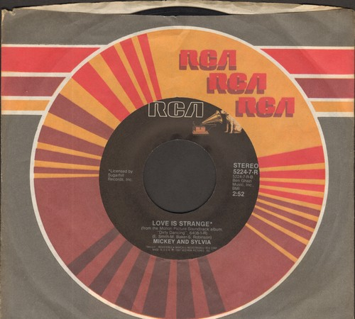 Mickey & Sylvia - Love Is Strange/(I've Had) The Time Of My Life (Oscar Winning Best Song by Bill Medley and Jennifer Warnes on flip-side)(both songs featured in film -Dirty Dancing-) - NM9/ - 45 rpm Records