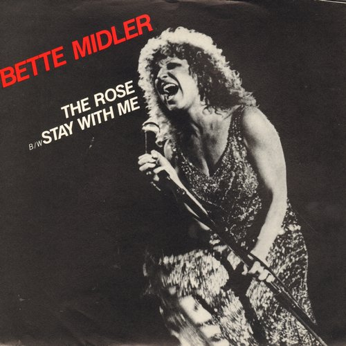 Midler, Bette - The Rose/Stay With Me (with picture sleeve) - NM9/NM9 - 45 rpm Records