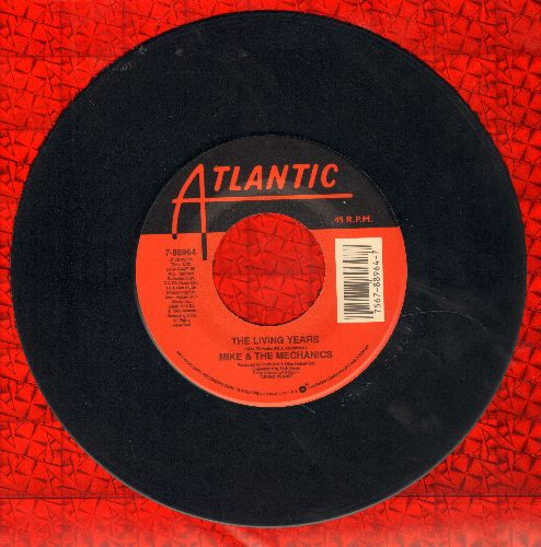 Mike & The Mechanics - The Living Years (tear jerker)/Too Many Friends - VG7/ - 45 rpm Records