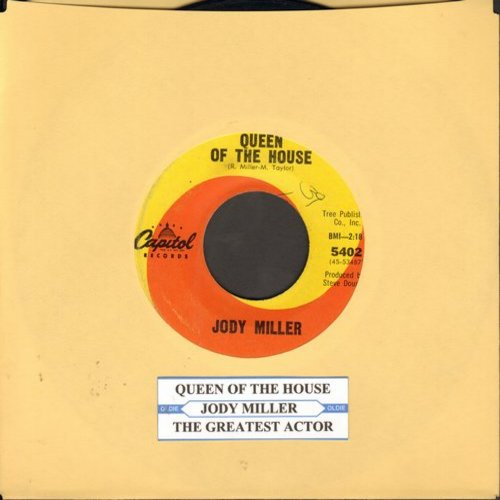 Miller, Jody - Queen Of The House (ANSWER to Roger Miller's Hit -King Of The Road-)/The Greatest Actor (with juke box label) - VG7/ - 45 rpm Records