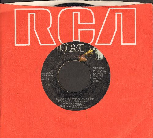 Milsap, Ronnie - (There's) No Getting' Over Me/I Live My Whole Life At Night (with RCA company sleeve) - VG6/ - 45 rpm Records