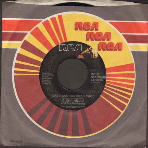 Miller, Glenn & His Orchestra - Chattanooga Choo Choo/(I've Got A Gal In) Kalamazoo (1970s issue with juke box label) - NM9/ - 45 rpm Records