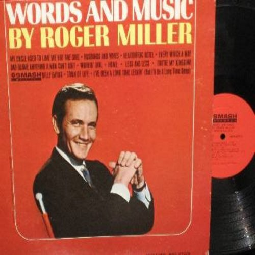 Miller, Roger - Words And Music: My Uncle Used To Love Me But She Died, Heartbreak Hotel, Workin' Girl, Billy Bayou, Train Of Life (vinyl MONO LP record, NICE condition!) - NM9/EX8 - LP Records