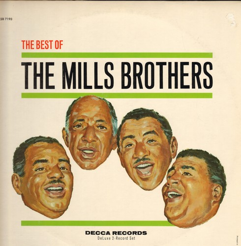 Mills Brothers - Best Of: Paper Doll, Till Then, You Always Hurt The One You Love, Glow-Wurm, Gloria, Daddy's Little Girl, The Jones Boy (2 vinyl LP record, multi-color label 1960s pressing of vintage recordings, NICE condition!) - M10/EX8 - LP Records