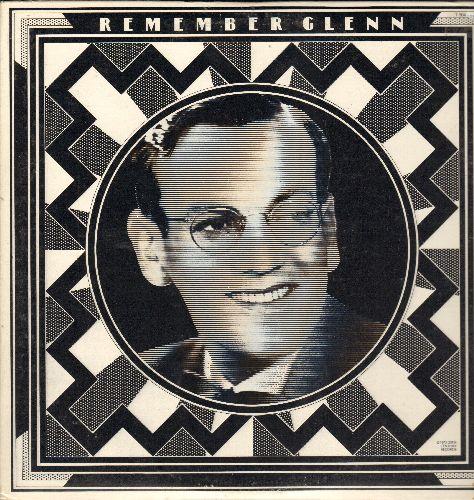 Miller, Glenn - Remember Glenn: In The Mood, Moonlight Serenade, At Last, Bugle Call Rag, American Patrol (2 vinyl Pseudo-Stereo LP records, gate-fold cover) - NM9/NM9 - LP Records