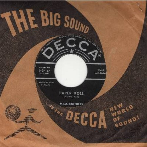 Mills Brothers - Paper Doll/I'll Be Around (early 50s pressing with vintage Decca company sleeve) - EX8/ - 45 rpm Records