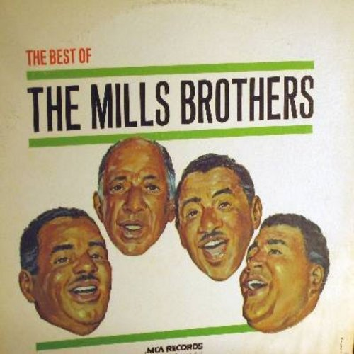 Mills Brothers - Best Of: Paper Doll, Till Then, You Always Hurt The One You Love, Glow-Wurm, Gloria, Daddy's Little Girl, The Jones Boy (2 vinyl LP record, multi-color label 1970s pressing of vintage recordings) - NM9/EX8 - LP Records