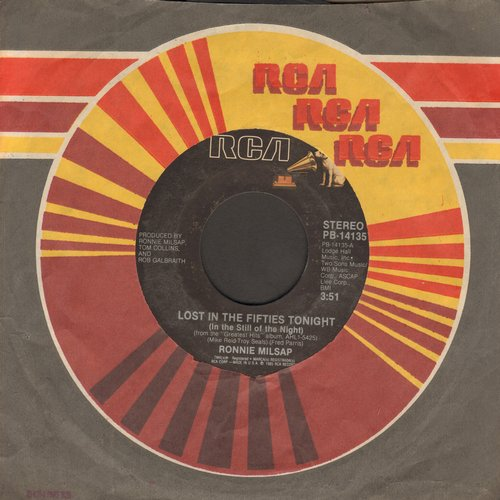 Milsap, Ronnie - Lost In The Fifties Tonight In The Still Of The Night)/I Might Have Said  - EX8/ - 45 rpm Records