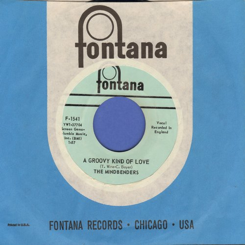 Mindbenders - A Groovy Kind Of Love/Love Is Good (with Fontana company sleeve) - EX8/ - 45 rpm Records
