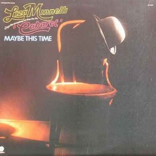 Minnelli, Liza - Maybe This Time: It's Just A Matter Of Time, Try To Remember, Don't Ever Leave Me, Together Wherever We Go, I Knew Him When (vinyl LP record) (re-issue) - EX8/VG7 - LP Records