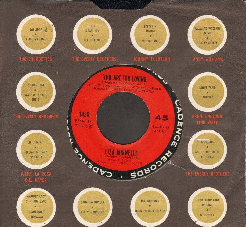 Minnelli, Liza - You Are For Loving/What Do You Think I Am? (with Cadence company sleeve) - NM9/ - 45 rpm Records