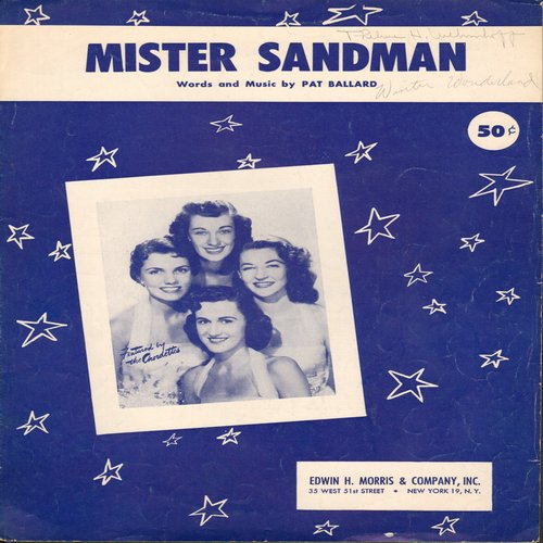 Chordettes - Mister Sandman - SHEET MUSIC for the 1950s Classic made popular by The Chordettes, NICE cover portrait of the Gilrl-Group!  (This is SHEET MUSIC, not any other kind of media!) (minor wol)  - EX8/ - Sheet Music