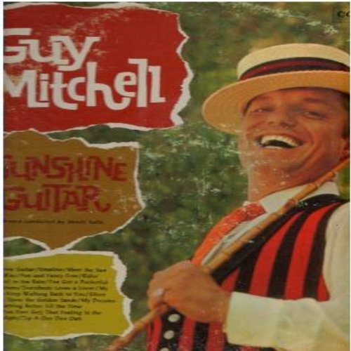 Mitchell, Guy - Sunshine Guitar: I've Got A Pocketful Of Dreams, Everybody Loves A Lover, Zip-A-Dee Doo Dah, My Dreams Are Getting Better All The Time (vinyl MONO LP record, red label, 6 eyes first pressing) - M10/VG7 - LP Records