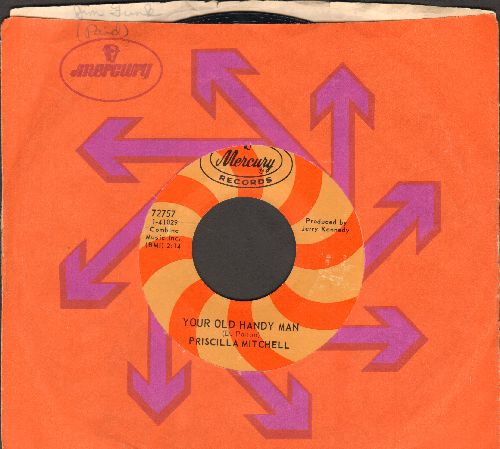 Mitchell, Priscilla - Your Old Handy Man/Who's Cheating Who (with Mercury company sleeve) - NM9/ - 45 rpm Records