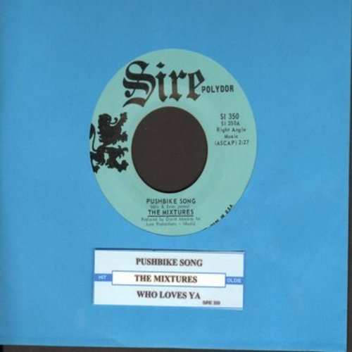 Mixtures - Pushbike Song/Who Loves Ya (with juke box label) - NM9/ - 45 rpm Records