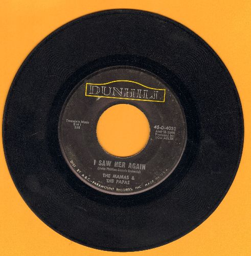 Mamas & Papas - I Saw Her Again (Last Night)/Even If I Could  - VG7/ - 45 rpm Records