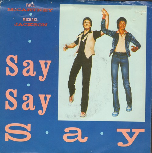 McCartney, Paul & Michael Jackson - Say Say Say/Ode To A Koala Bear (with picture sleeve) - NM9/EX8 - 45 rpm Records