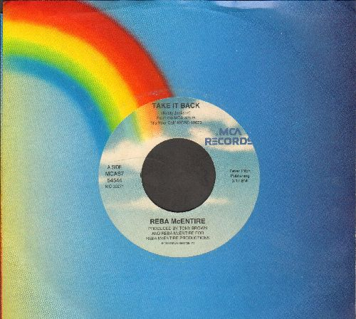 McEntire, Reba - Take It Back/Baby's Gone Blues (with MCA company sleeve) - NM9/ - 45 rpm Records