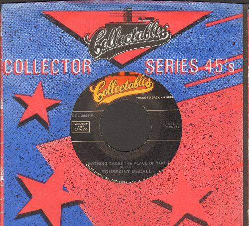 McCall, Toussaint - Nothing Takes The Place Of You (featured in film -Hairspray-)/Hi-Heel Sneakers (by Tommy Tucker on flip-side) (re-issue) - M10/ - 45 rpm Records