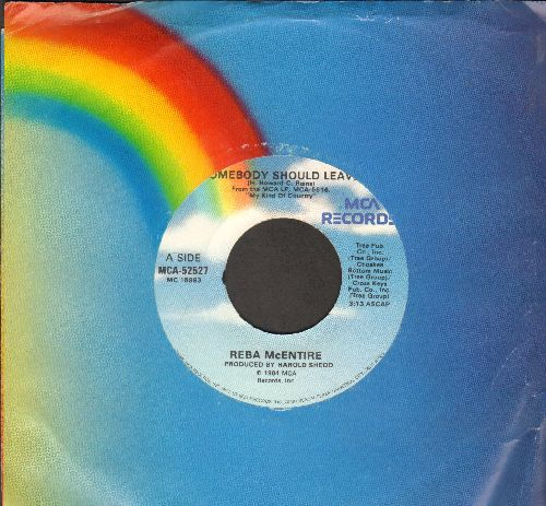 McEntire, Reba - Somebody Should Leave/Don't You Believe Him (with MCA company sleeve) - VG7/ - 45 rpm Records