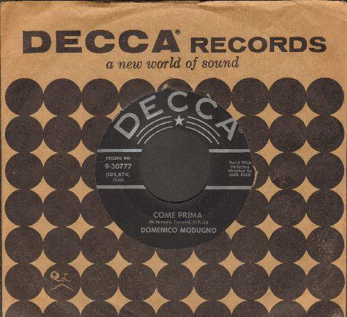 Modugno, Domenico - Come Prima/Strada 'Nfosa (with vintage Decca company sleeve) - NM9/ - 45 rpm Records