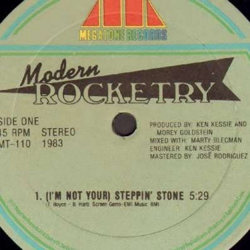 Modern Rocketry - (I'm Not Your) Steppin' Stone (5:29 Extended Dance Club Mix of the Monkees Classic!)/I'm Gonna Make You Want Me (5:08 minutes)/I'm Gonna Make You Want Me (4:13 minutes Instrumental version) - NM9/ - Maxi Singles